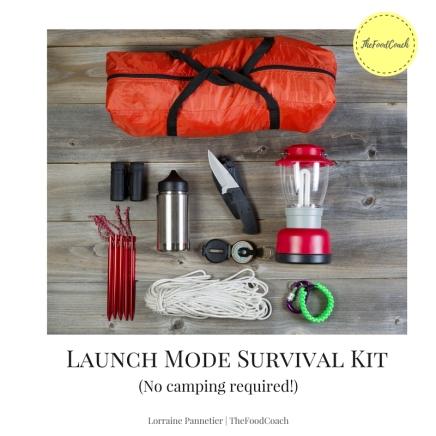 Launch Mode Survival Kit